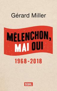 Livre numérique Mélenchon, Mai oui - 1968-2018