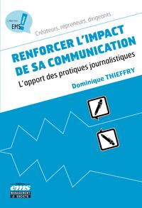Libro electrónico Renforcer l'impact de sa communication