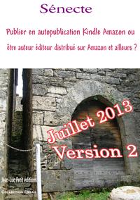 Libro electrónico Publier en autopublication Kindle Amazon ou être auteur éditeur distribué sur Amazon et ailleurs ?