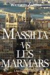 Livre numérique Massilia vs les Marmars