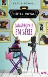 Livre numérique Hôtel Royal - tome 2 : Catastrophes en série