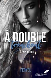 Livre numérique À double tranchant, tome 2 : Révélations