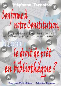Livre numérique Conforme à notre Constitution, la Loi sur le droit de prêt en bibliothèque ?