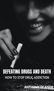Electronic book Defeating Drugs and Death