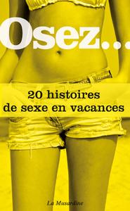 Livre numérique Osez 20 histoires de sexe en vacances