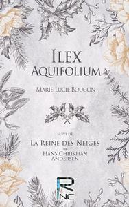 Livre numérique Ilex Aquifolium