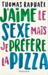 Livre numérique J'aime le sexe mais je préfère la pizza