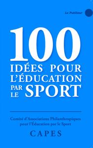 Livre numérique 100 idées pour l'éducation par le sport