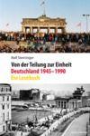 Livre numérique Von der Teilung zur Einheit. Deutschland 1945–1990