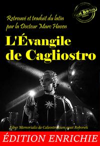 Livre numérique L'Évangile de Cagliostro. Nouv. éd. corrigée et mise à jour, avec une introduction par la Docteur Mazrc Haven, suivie d'un portrait de Cagliostro par Gérard de Nerval.