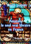 Livre numérique Livre papier : Amazon, le seul vrai libraire en France