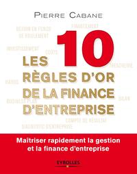 Livre numérique Les dix règles d'or de la finance d'entreprise