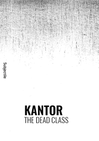Livre numérique Kantor, The Dead Class