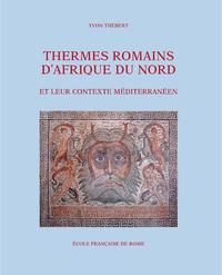 Livre numérique Thermes romains d'Afrique du Nord et leur contexte méditerranéen