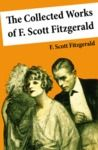 Electronic book The Collected Works of F. Scott Fitzgerald (45 Short Stories and Novels)