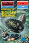 Livre numérique Perry Rhodan 2032: Suche in der Silberwolke