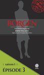 Livre numérique Borgen - Saison 1 : Une femme au pouvoir - Épisode 3
