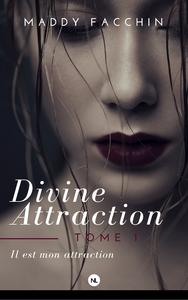 Livre numérique Divine attraction, tome 1