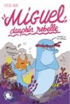 Electronic book Miguel, dauphin rebelle