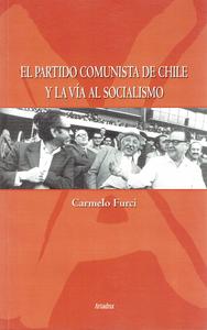Livre numérique El Partido Comunista de Chile y la Vía al Socialismo