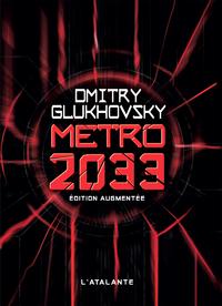 Livre numérique Métro 2033 - Édition augmentée