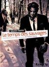 Libro electrónico Le temps des sauvages. Manuel de survie à l'usage des incapables