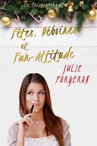 Electronic book Fêtes, Déboires et Fan-Attitude