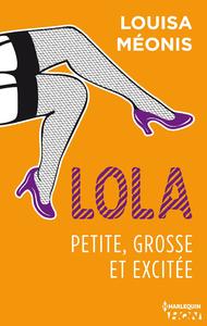 Livre numérique Lola S1.E2 - Petite, grosse et excitée