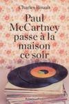 Livre numérique Paul McCartney passe à la maison ce soir