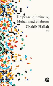 Livre numérique Un penseur lumineux, Muhammad Shahrour