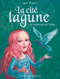 Electronic book La cité lagune (Tome 2) - À la recherche de Nella