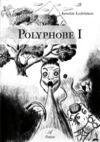 Livre numérique Polyphobe I