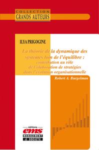 Livre numérique Ilya Prigogine - La théorie de la dynamique des systèmes loin de l'équilibre