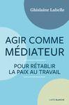 E-Book Agir comme médiateur