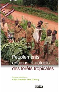 Electronic book Peuplements anciens et actuels des forêts tropicales