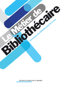 Livre numérique Le métier de bibliothécaire