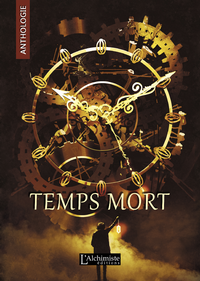 Electronic book Temps Mort : L'Anthologie (recueil complet)