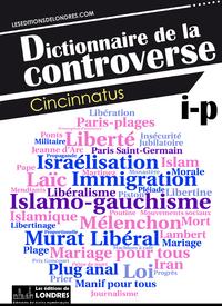 Livre numérique Dictionnaire de la controverse, Volume 3