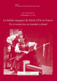 Livre numérique Le théâtre espagnol du Siècle d'Or en France
