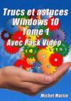 Livre numérique Windows 10 Astuces - Tome 1