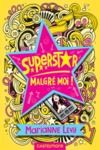 E-Book Superstar malgré moi !