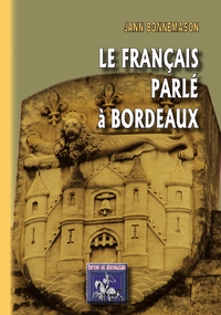 Livre numérique Le français parlé à Bordeaux