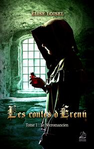 Livre numérique Les contes d'Erenn - Tome : Le Nécromancien