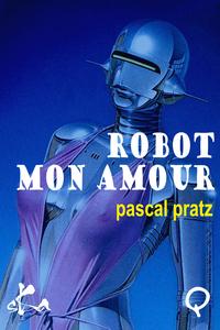 Livre numérique Robot, mon amour