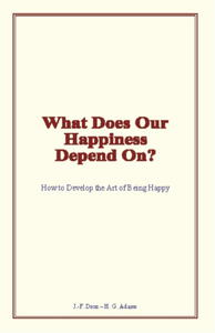 Electronic book What Does Our Happiness Depend On?