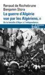 Livre numérique La guerre d'Algérie vue par les Algériens (Tome 2) - De la bataille d'Alger à l'indépendance