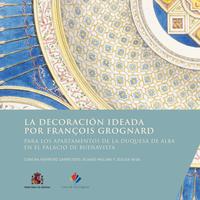 Livre numérique La decoración ideada por François Grognard para los apartamentos de la duquesa de Alba en el palacio de Buenavista