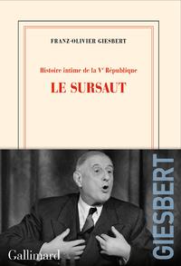 Livre numérique Histoire intime de la Ve République (Tome 1) - Le sursaut