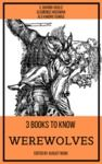 Libro electrónico 3 books to know Werewolves