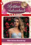 E-Book Bettina Fahrenbach Classic 38 – Liebesroman